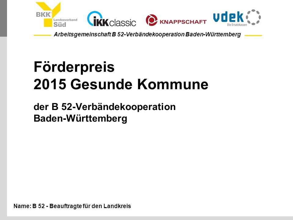 Förderpreis 2015 Gesunde Kommune der B 52-Verbändekooperation Baden-Württemberg