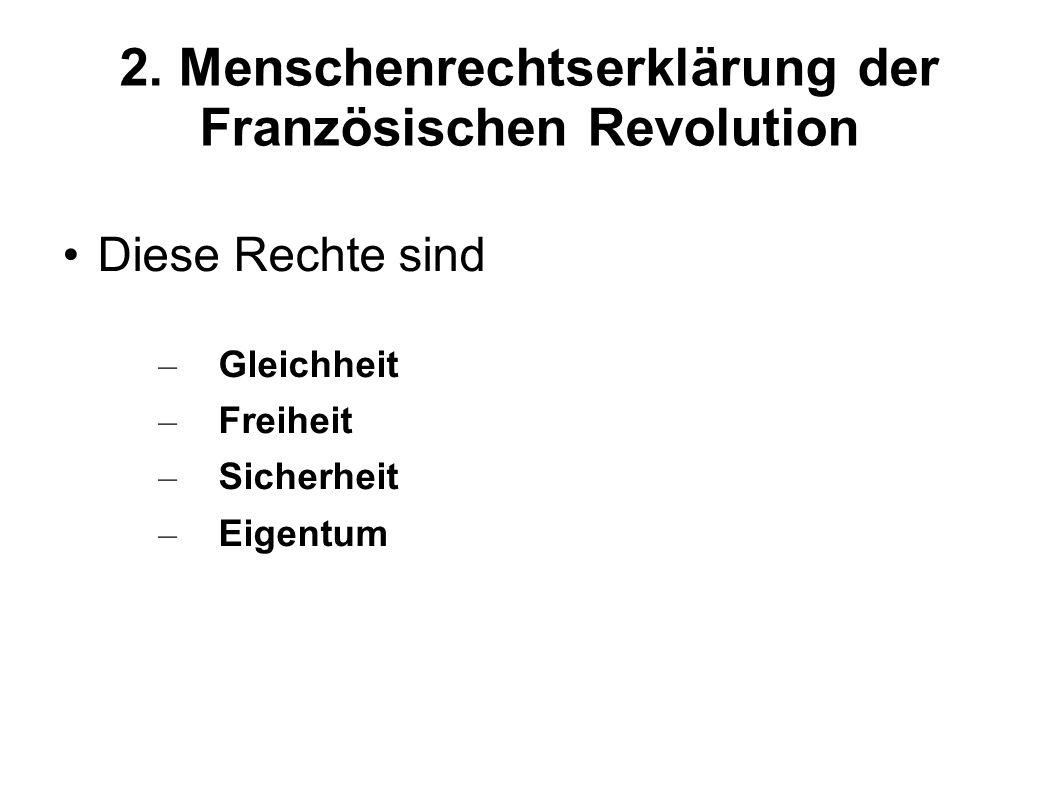 2. Menschenrechtserklärung der Französischen Revolution