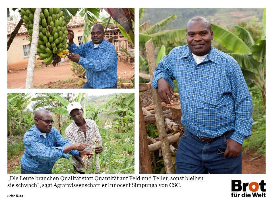 """""""Die Leute brauchen Qualität statt Quantität auf Feld und Teller, sonst bleiben sie schwach , sagt Agrarwissenschaftler Innocent Simpunga von CSC."""