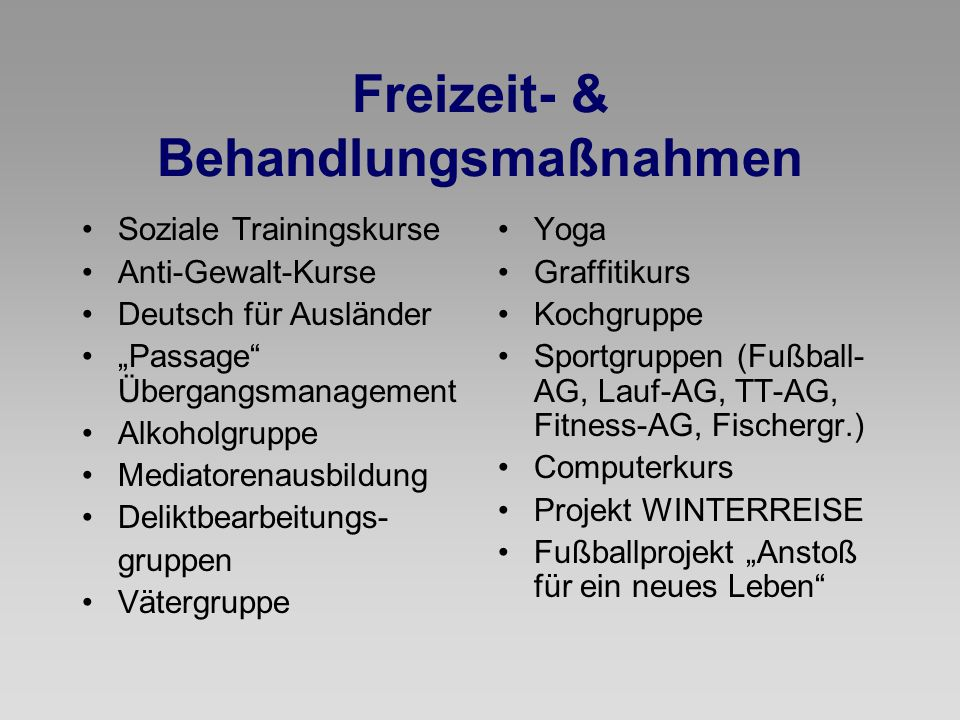 Freizeit- & Behandlungsmaßnahmen