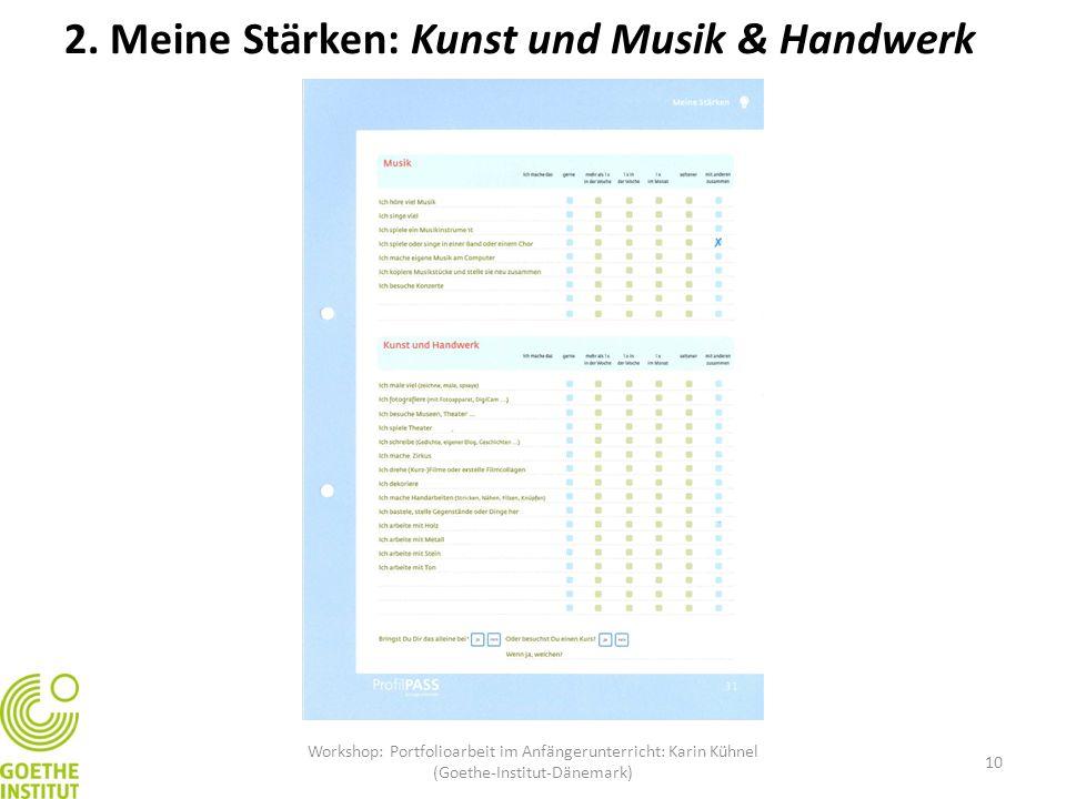 2. Meine Stärken: Kunst und Musik & Handwerk