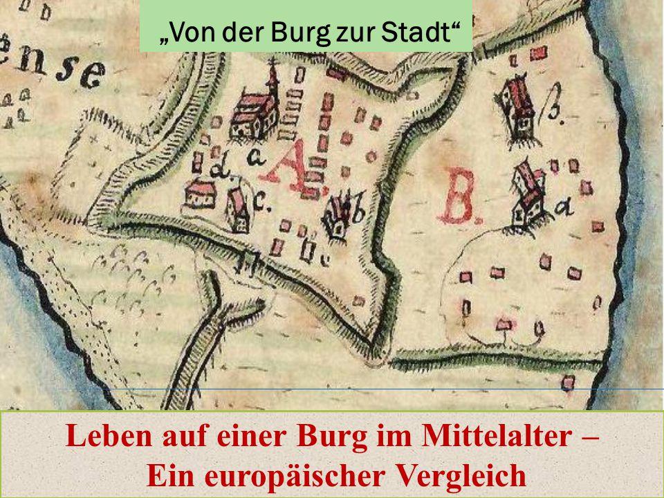 """""""Von der Burg zur Stadt"""