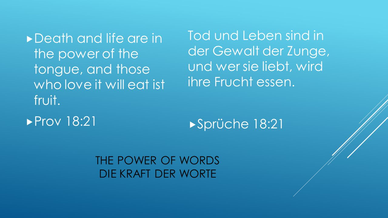 The power of words Die Kraft der Worte