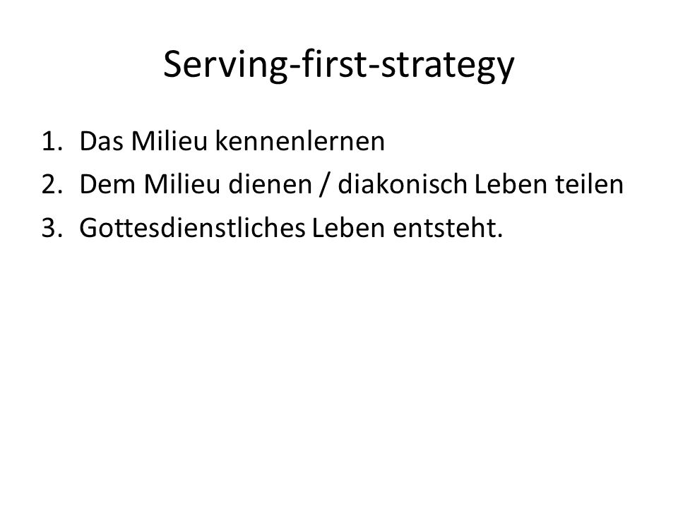 Serving-first-strategy