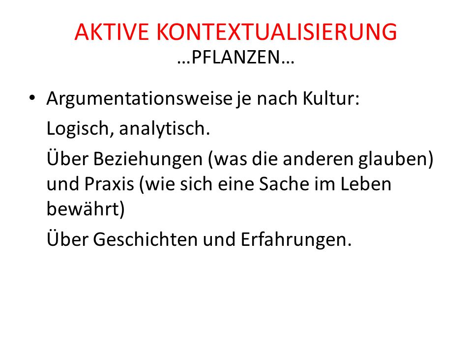 Aktive Kontextualisierung …Pflanzen…
