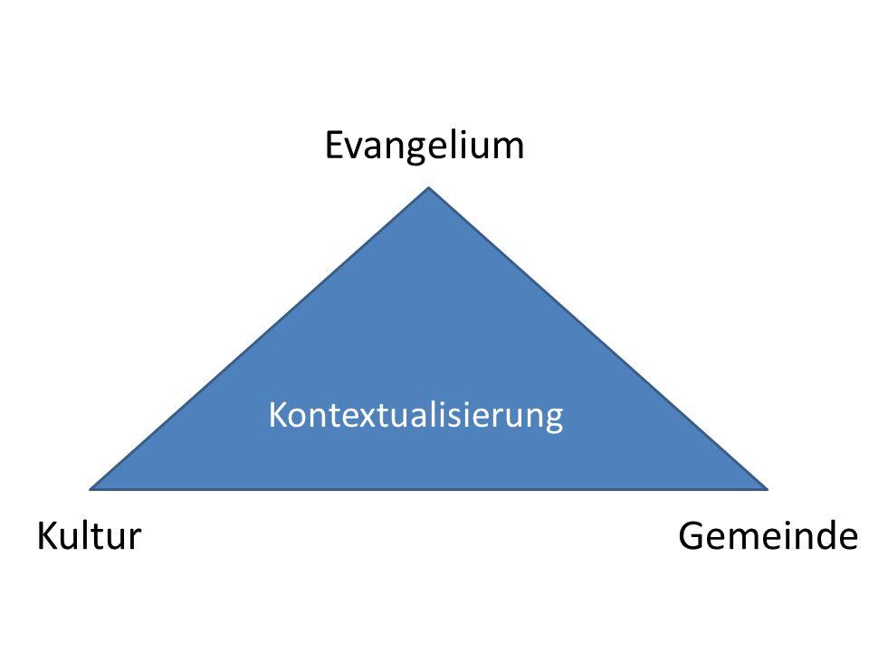 Evangelium Kultur Gemeinde Kontextualisierung