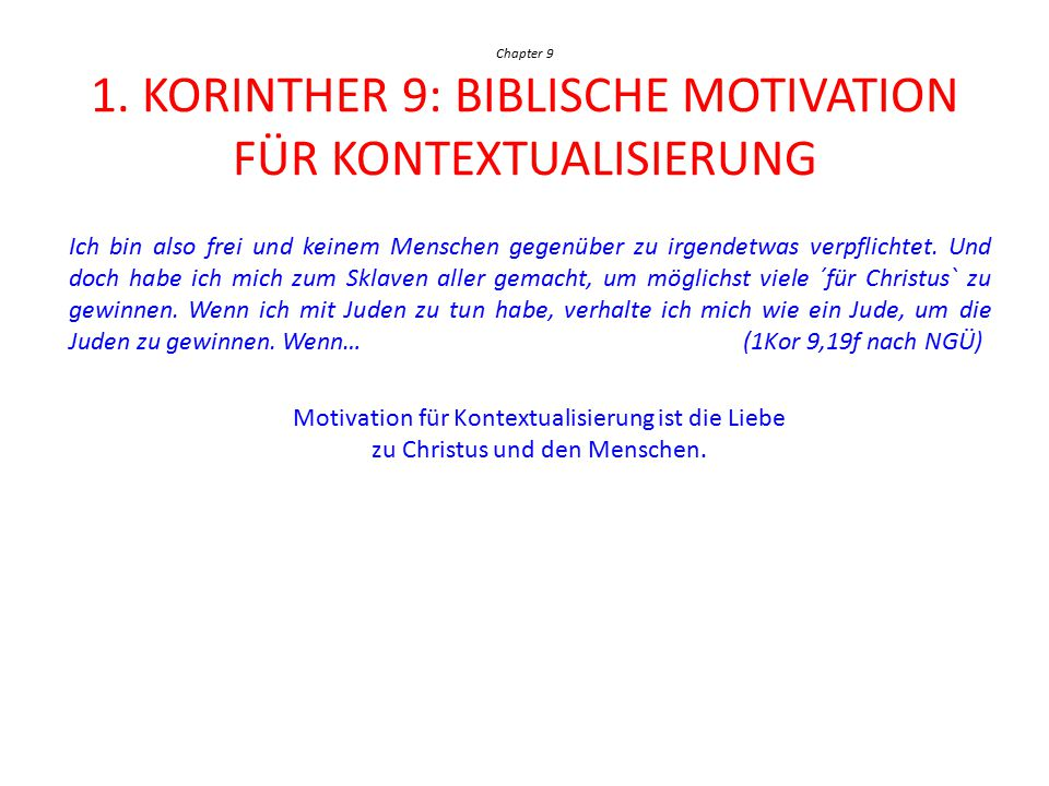 Chapter 9 1. Korinther 9: Biblische Motivation für Kontextualisierung