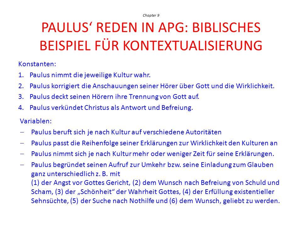 Paulus nimmt die jeweilige Kultur wahr.