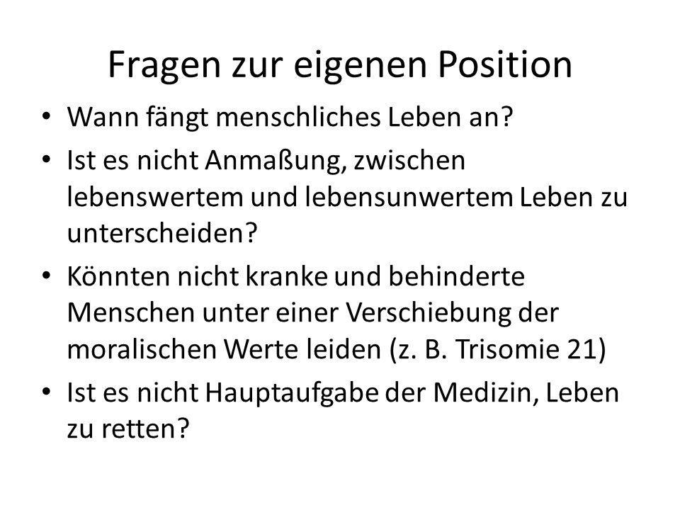 Fragen zur eigenen Position