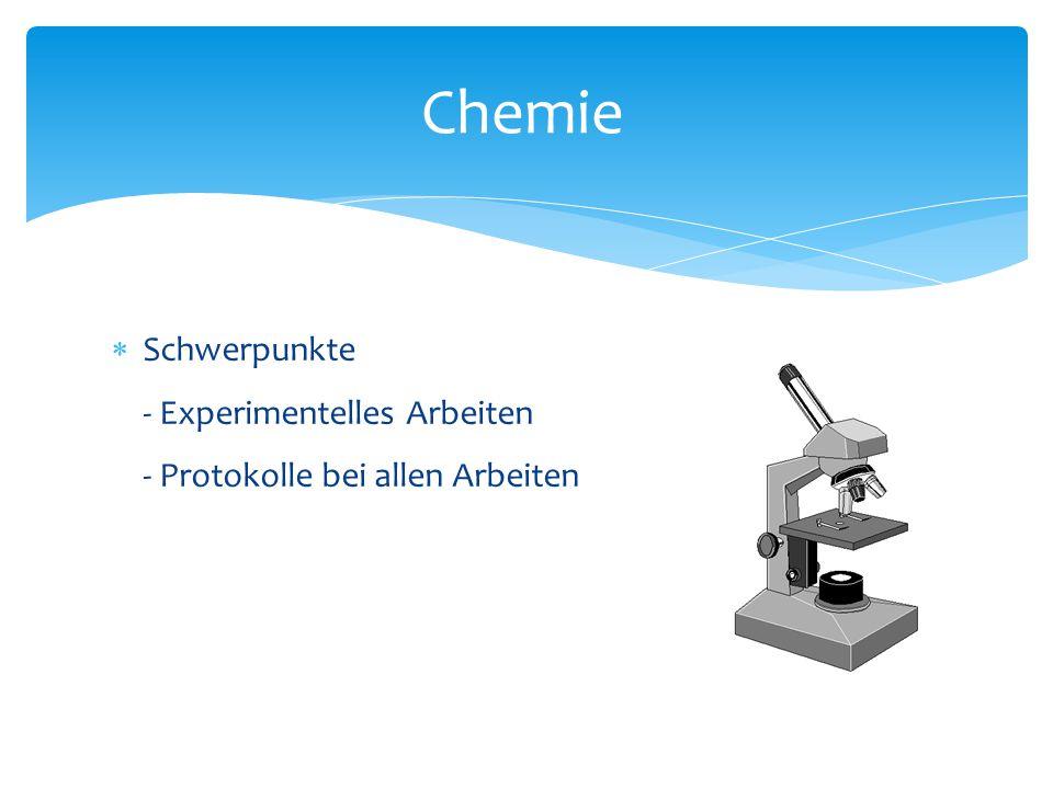 Chemie Schwerpunkte - Experimentelles Arbeiten - Protokolle bei allen Arbeiten