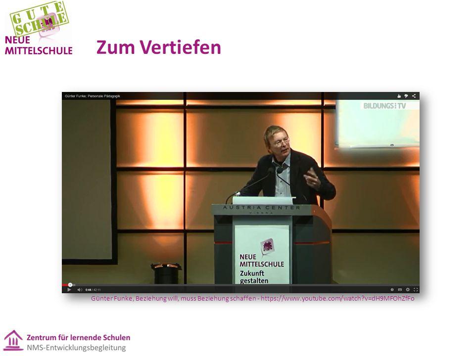 Zum Vertiefen Günter Funke, Beziehung will, muss Beziehung schaffen - https://www.youtube.com/watch v=dH9MFOhZfFo.