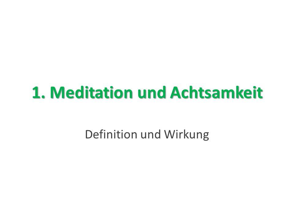 1. Meditation und Achtsamkeit