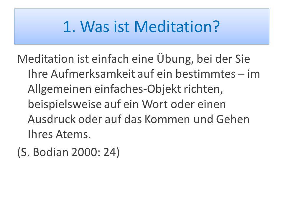 1. Was ist Meditation