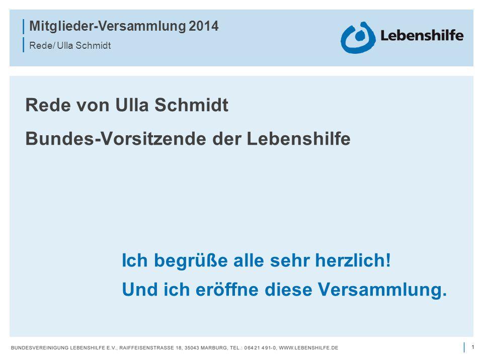Rede von Ulla Schmidt Bundes-Vorsitzende der Lebenshilfe.