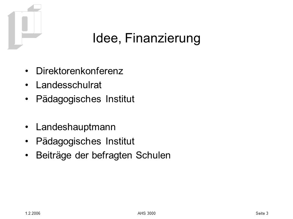 Idee, Finanzierung Direktorenkonferenz Landesschulrat