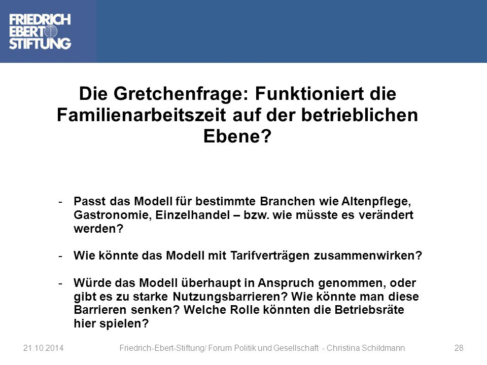 Die Gretchenfrage: Funktioniert die Familienarbeitszeit auf der betrieblichen Ebene
