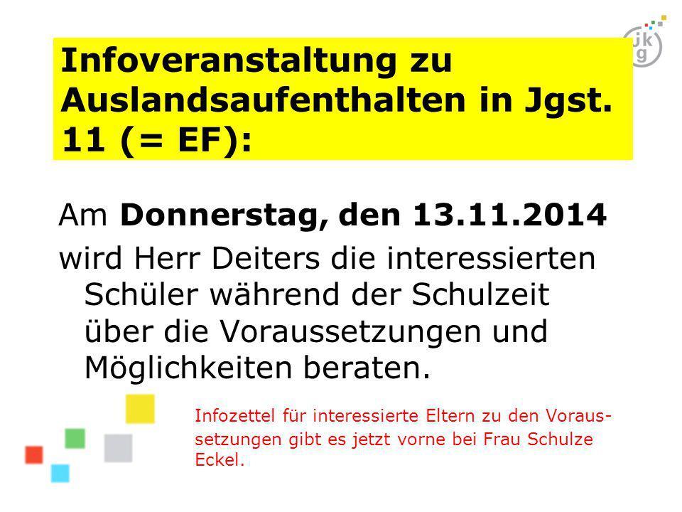 Infoveranstaltung zu Auslandsaufenthalten in Jgst. 11 (= EF):