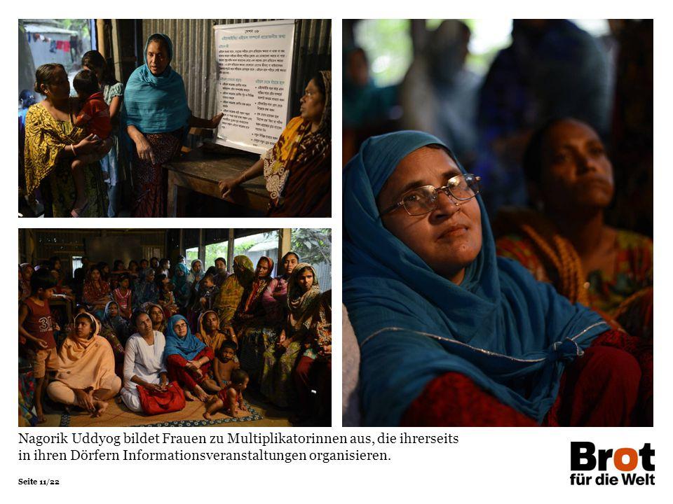 Nagorik Uddyog bildet Frauen zu Multiplikatorinnen aus, die ihrerseits in ihren Dörfern Informationsveranstaltungen organisieren.