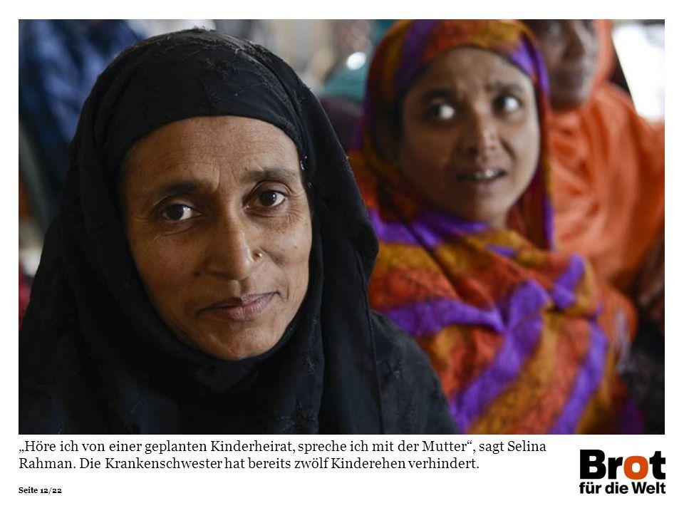 """""""Höre ich von einer geplanten Kinderheirat, spreche ich mit der Mutter , sagt Selina Rahman."""