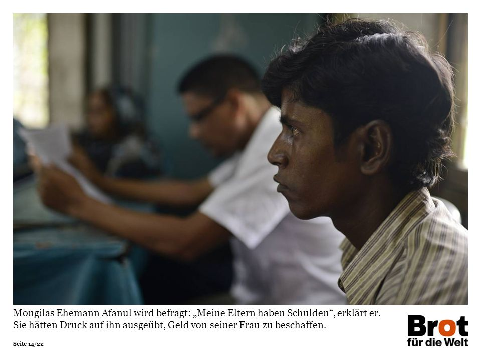 """Mongilas Ehemann Afanul wird befragt: """"Meine Eltern haben Schulden , erklärt er."""