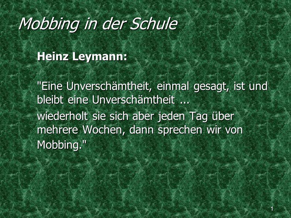 Mobbing in der Schule Heinz Leymann: