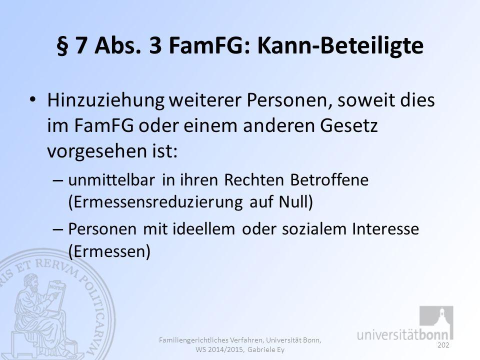 § 7 Abs. 3 FamFG: Kann-Beteiligte