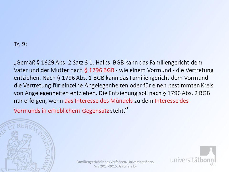 "Tz. 9: ""Gemäß § 1629 Abs. 2 Satz 3 1. Halbs"