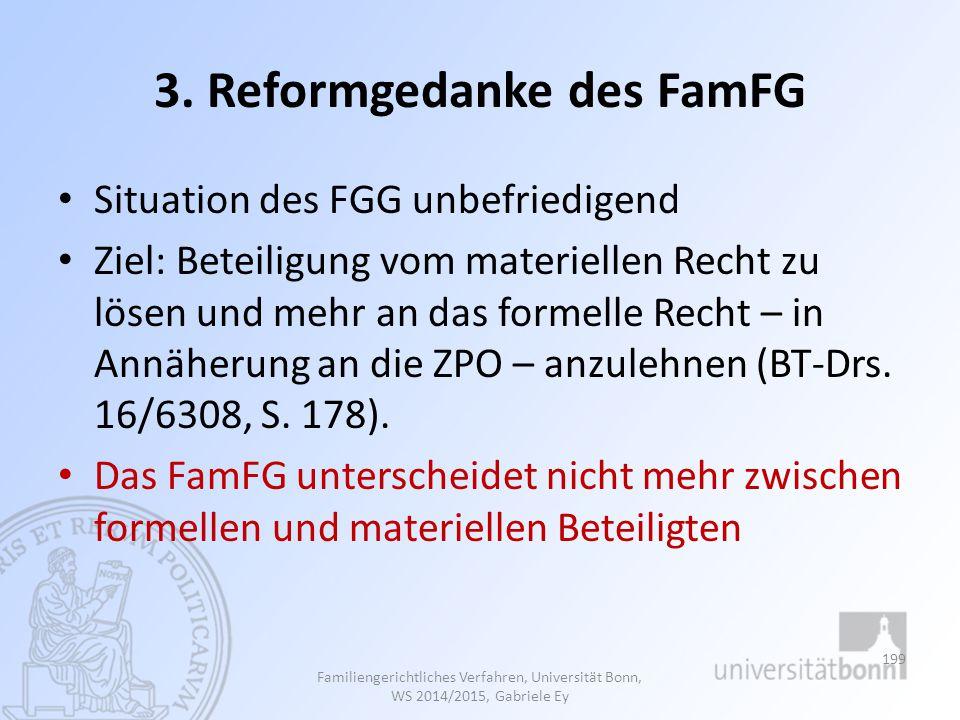 3. Reformgedanke des FamFG