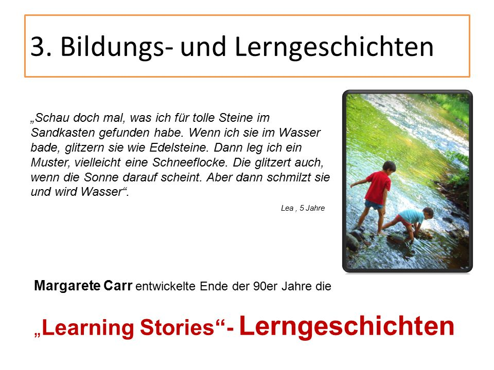 3. Bildungs- und Lerngeschichten