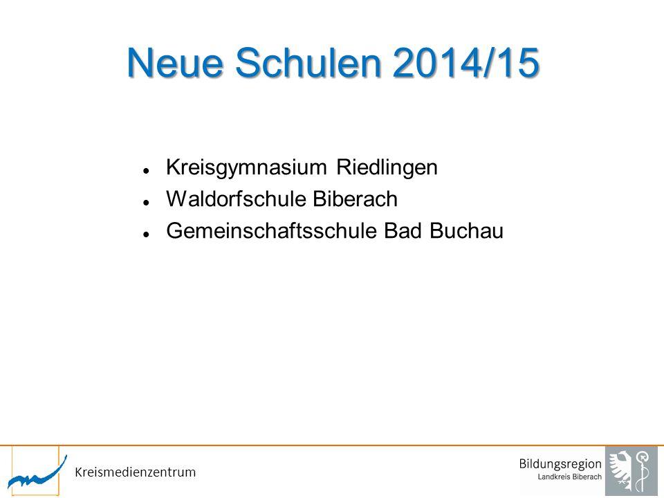 Neue Schulen 2014/15 Kreisgymnasium Riedlingen Waldorfschule Biberach