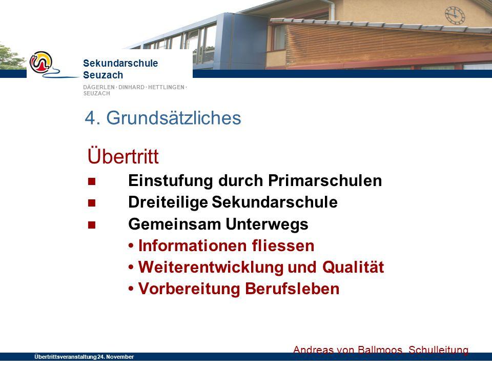 Übertritt 4. Grundsätzliches Einstufung durch Primarschulen