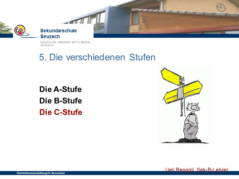 5. Die verschiedenen Stufen