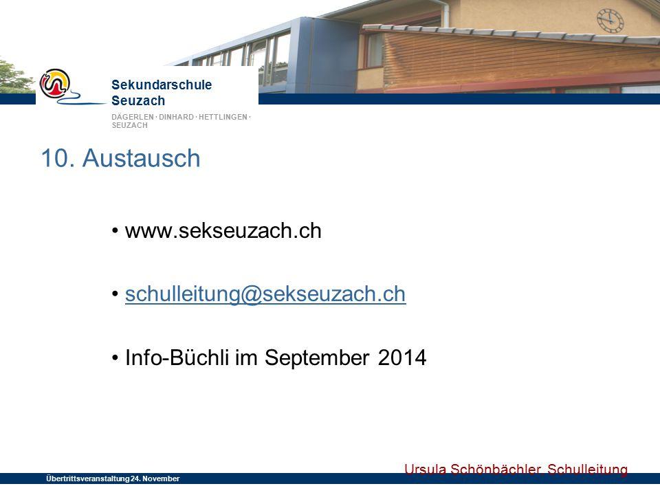10. Austausch • www.sekseuzach.ch • schulleitung@sekseuzach.ch