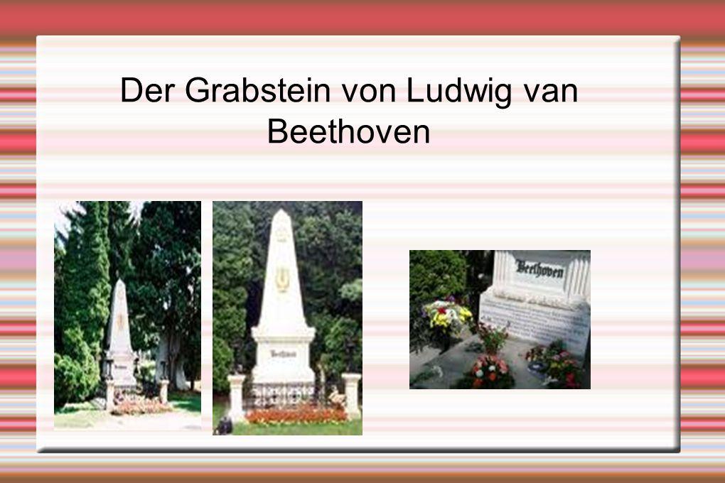 Der Grabstein von Ludwig van Beethoven