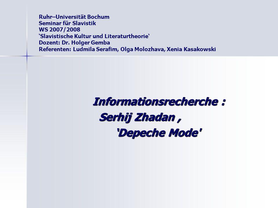 Informationsrecherche : Serhij Zhadan , 'Depeche Mode