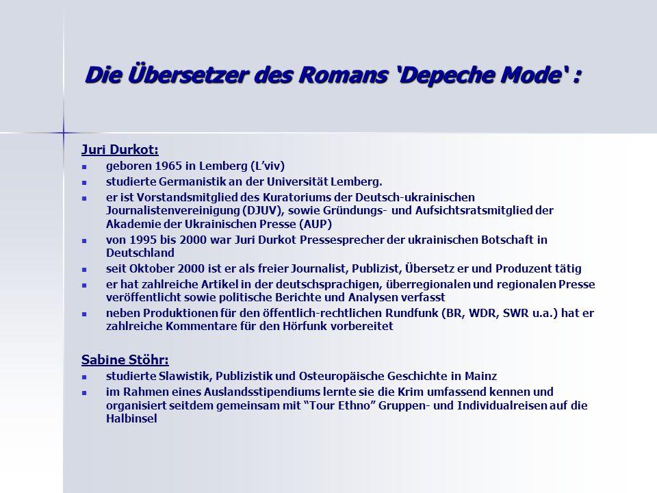 Die Übersetzer des Romans 'Depeche Mode' :