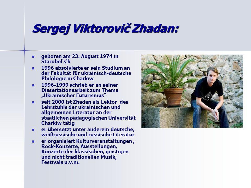 Sergej Viktorovič Zhadan: