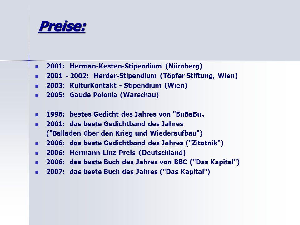 Preise: 2001: Herman-Kesten-Stipendium (Nürnberg)