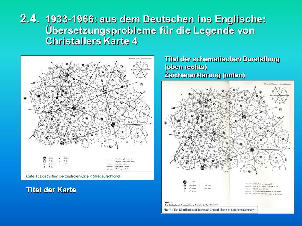2.4. 1933-1966: aus dem Deutschen ins Englische: Übersetzungsprobleme für die Legende von Christallers Karte 4