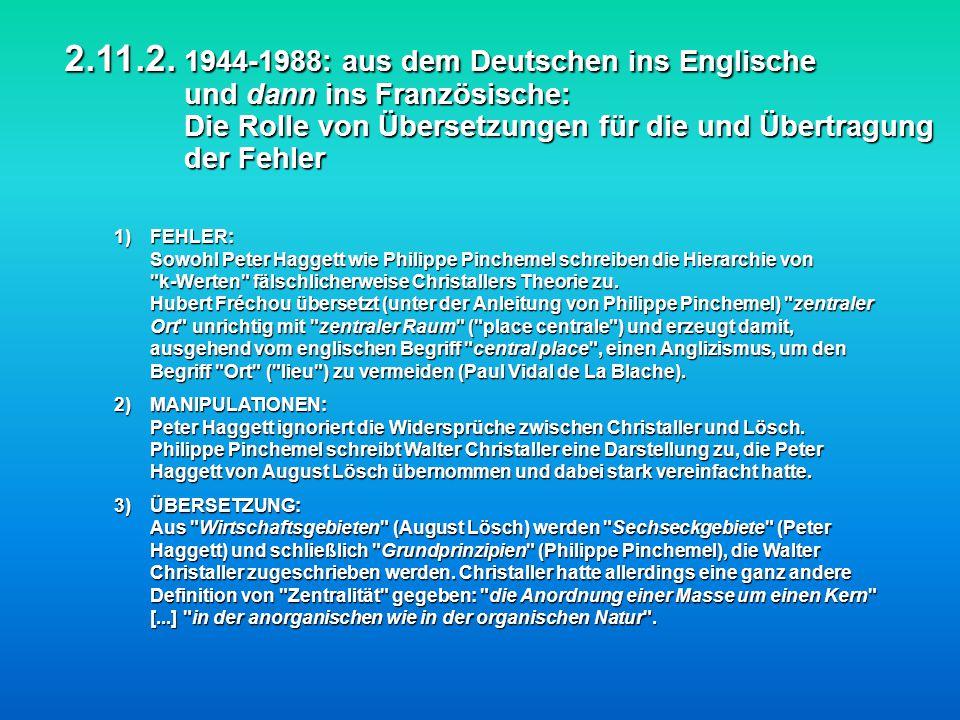 2.11.2. 1944-1988: aus dem Deutschen ins Englische und dann ins Französische: Die Rolle von Übersetzungen für die und Übertragung der Fehler