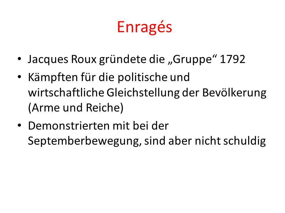 """Enragés Jacques Roux gründete die """"Gruppe 1792"""