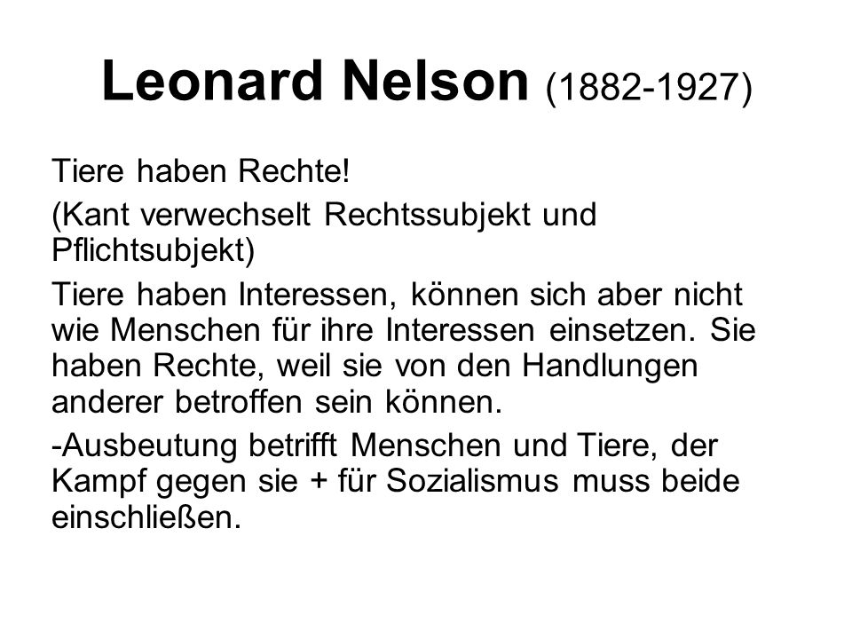 Leonard Nelson (1882-1927) Tiere haben Rechte!