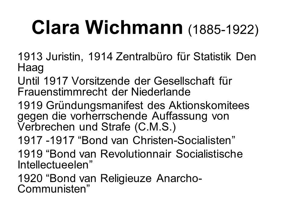 Clara Wichmann (1885-1922) 1913 Juristin, 1914 Zentralbüro für Statistik Den Haag.