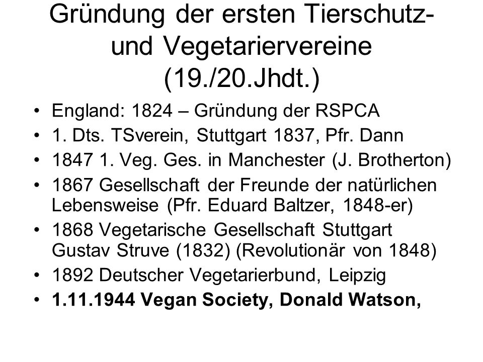 Gründung der ersten Tierschutz- und Vegetariervereine (19./20.Jhdt.)