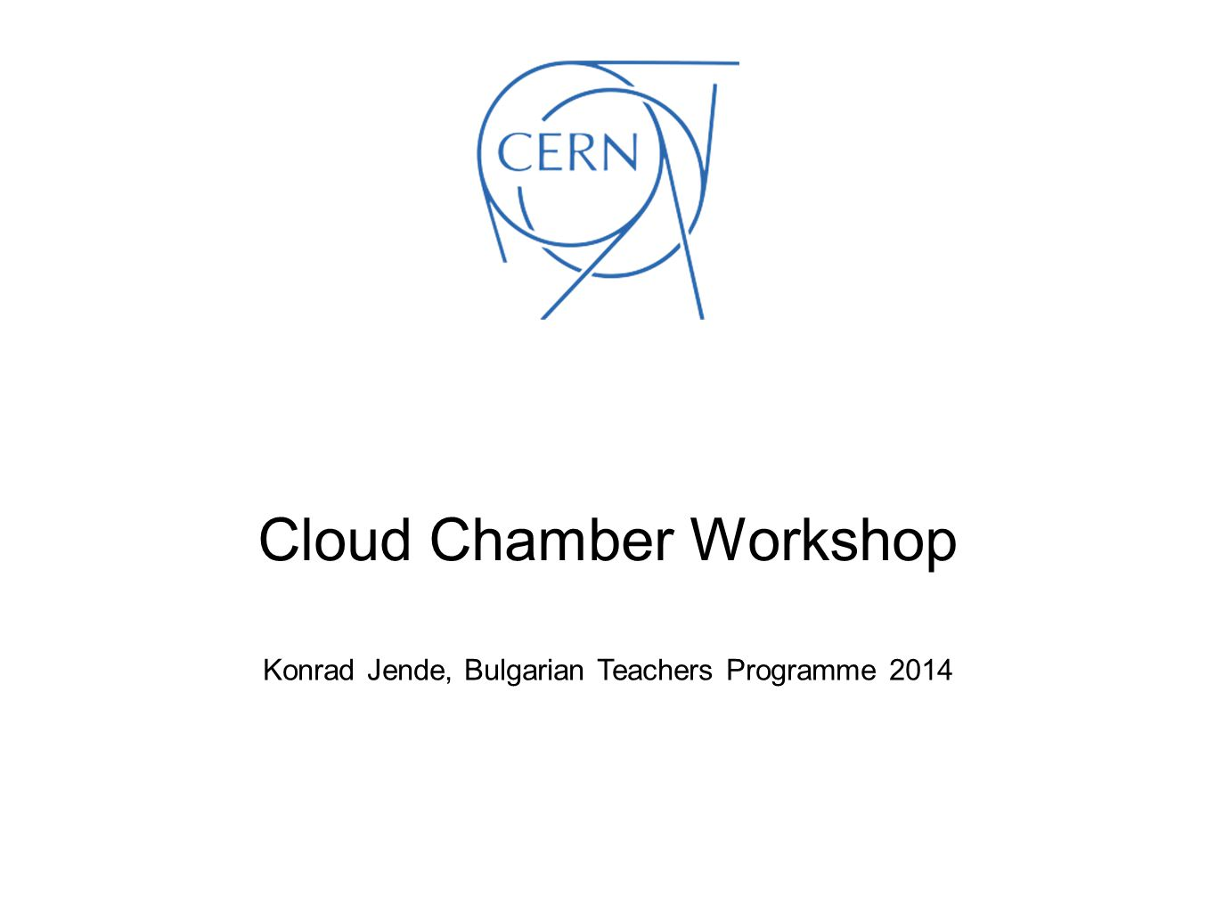 Cloud Chamber Workshop