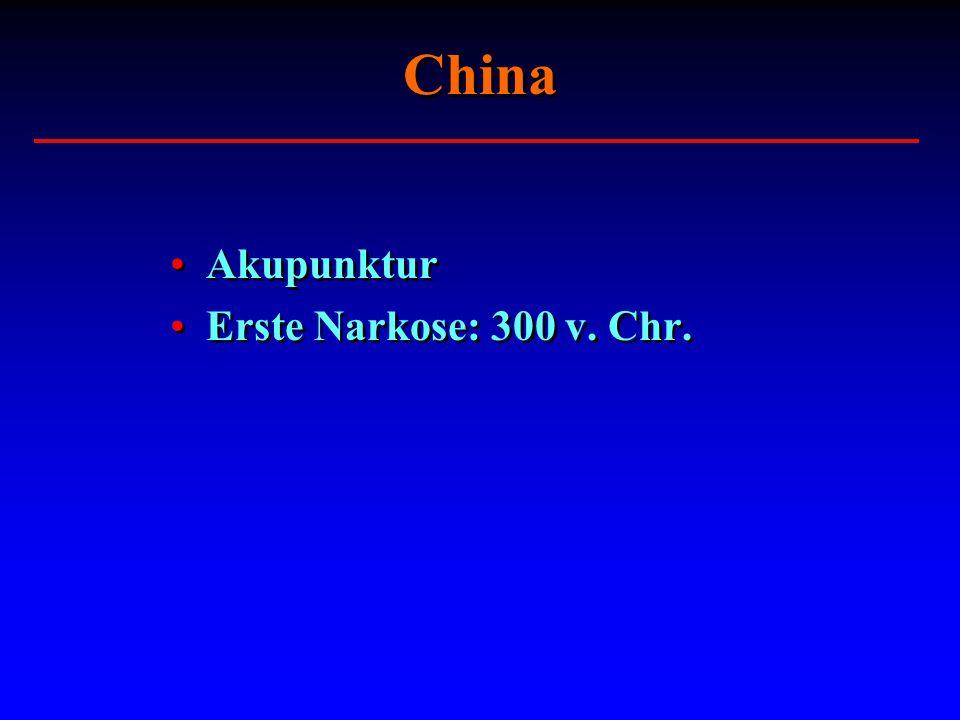 China Akupunktur Erste Narkose: 300 v. Chr.