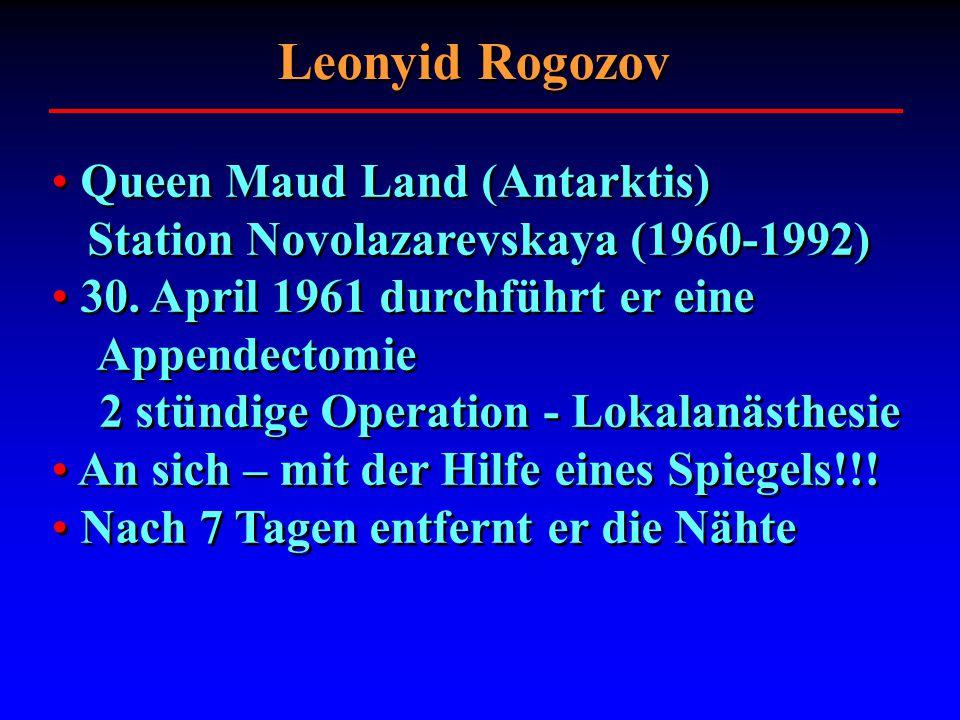 Leonyid Rogozov Queen Maud Land (Antarktis) Station Novolazarevskaya (1960-1992)