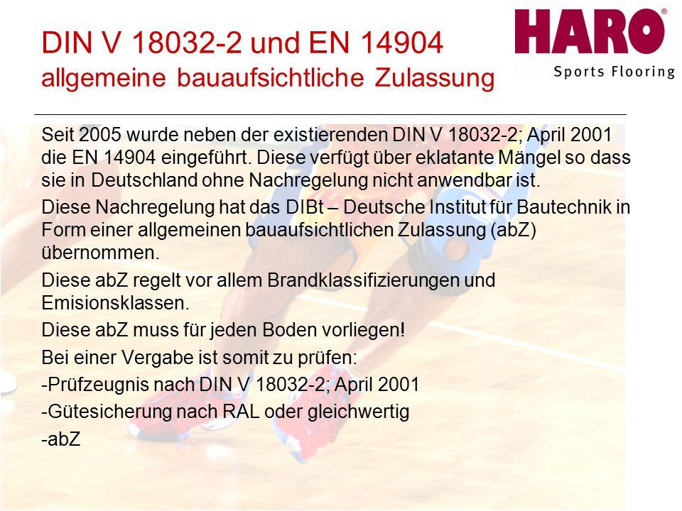 DIN V 18032-2 und EN 14904 allgemeine bauaufsichtliche Zulassung