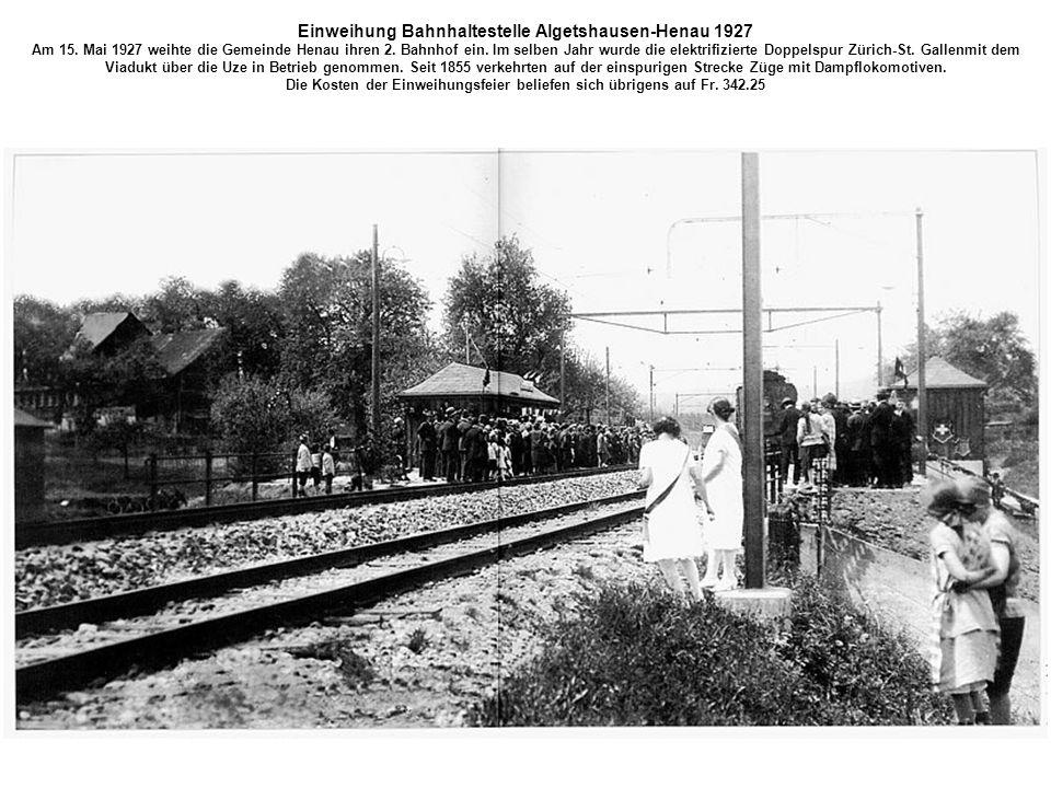 Einweihung Bahnhaltestelle Algetshausen-Henau 1927