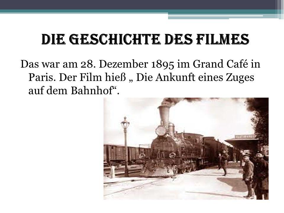 Die Geschichte des Filmes